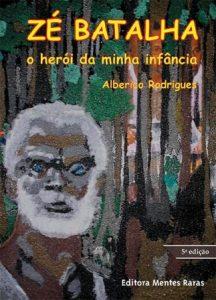 livro Zé Batalha de Alberico Rodrigues